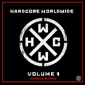 Hardcore Worldwide, Vol. 1 by Various Artists