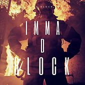 Imma D Block by D-Block