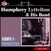 Humph in Perspective (Album of 1958) by Humphrey Lyttelton