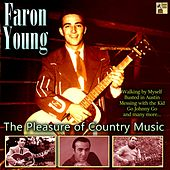 The Pleasure of Country Music von Faron Young