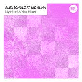 My Heart Is Your Heart di Alex Schulz