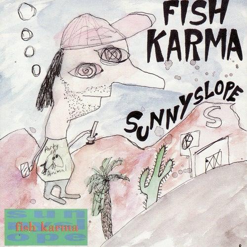 Sunnyslope by Fish Karma