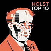 Holst Top 10 by Various Artists