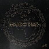 Musiken från På Spåret von Mando Diao