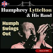 Humph Swings Out (Album of 1956) by Humphrey Lyttelton