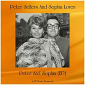 Peter And Sophia (EP) (All Tracks Remastered) by Peter Sellers And Sophia Loren