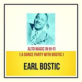 Alto Magic in Hi-Fi (A Dance Party with Bostic) by Earl Bostic