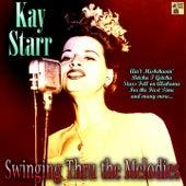 Swinging Thru the Melodies von Kay Starr