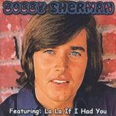 Bobby Sherman by Bobby Sherman