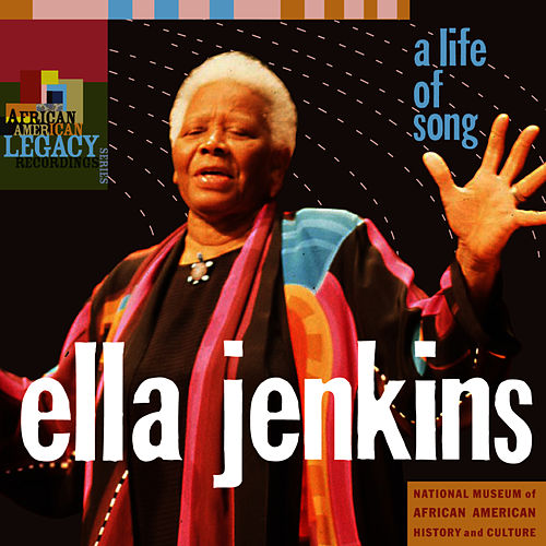African American Legacy Series: A Life of Song by Ella Jenkins