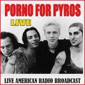 Porno For Pyros - Live (Live) de Porno for Pyros