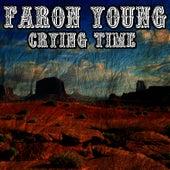 Crying Time de Faron Young