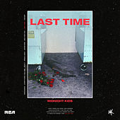 Last Time by Midnight Kids
