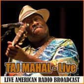 Taj Mahal - Live (Live) by Taj Mahal