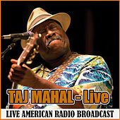 Taj Mahal - Live (Live) de Taj Mahal
