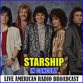 Starship in Concert (Live) by Starship