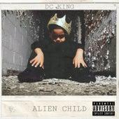 Alien Child de DC King