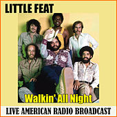 Walkin' All Night (Live) de Little Feat