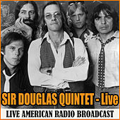 Sir Douglas Quintet - Live (Live) de Sir Douglas Quintet