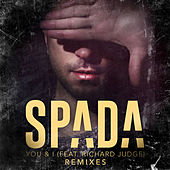 You & I (Remixes) by Spada