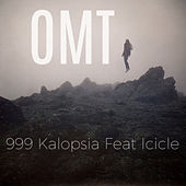 Omt by 999 Kalopsia