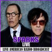 Sparks - Live (Live) by Sparks