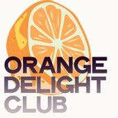 Orange Delight Club von Various Artists