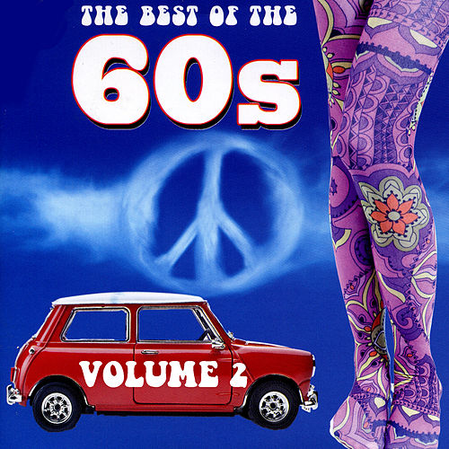 The Best Of The 60's Volume 2 by Various Artists