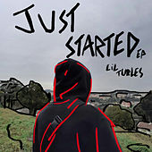 Just Started by Lil Turles