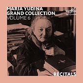 Maria Yudina. Grand Collection. Volume 6 (Live) by Maria Yudina