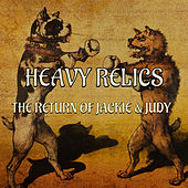 The Return Of Jackie And Judy de Heavy Relics