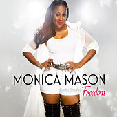 Freedom de Monica Mason