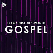 Black History Month: Gospel de Various Artists