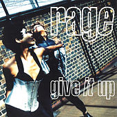 Give It Up by Rage