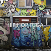 Hip Hop Tuga de Various Artists