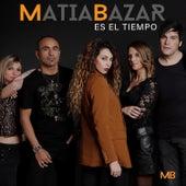 Es El Tiempo di Matia Bazar