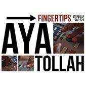 Fingertips by Ayatollah