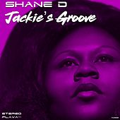 Jackie's Groove by Shane D. Wilson