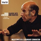 Milestones of a Legendary Conductor - Erich Leinsdorf, Vol. 8 by Erich Leinsdorf