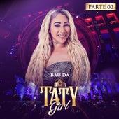 Baú da Taty Girl, Pt. 2 (Ao Vivo) de Taty Girl