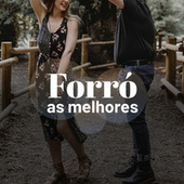Forró As Melhores by Various Artists