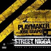 Street Nigga von Playmaker P