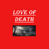 Love of Death by Black Moon