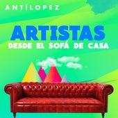Artistas Desde el Sofá de Casa de Antílopez