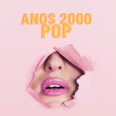 Anos 2000 Pop de Various Artists