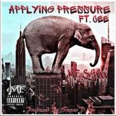 Applying Pressure by MF Stixxx