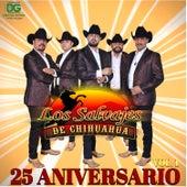 25 Aniversario, Vol. 1 de Los Salvajes De Chihuahua