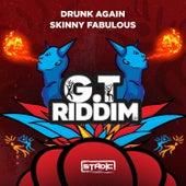 Drunk Again by Skinny Fabulous