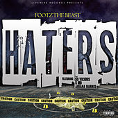 Haters (feat. S Mo, So Vicious & Ariana Harris) by Footz the Beast