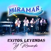 Exitos Leyendas y Recuerdos de Grupo Miramar
